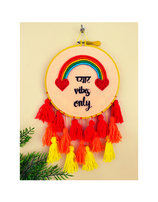 PYAAR VIBES ONLY  DREAM CATCHER
